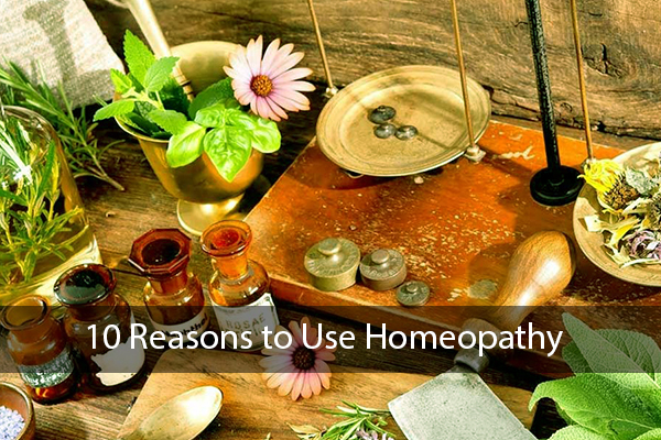 10 Reasons to Use Homeopathy