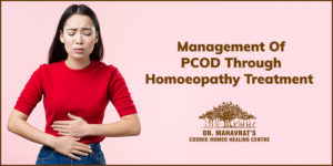 Management Of PCOD Through Homoeopathy Treatment-Dr Mahavrat Patel