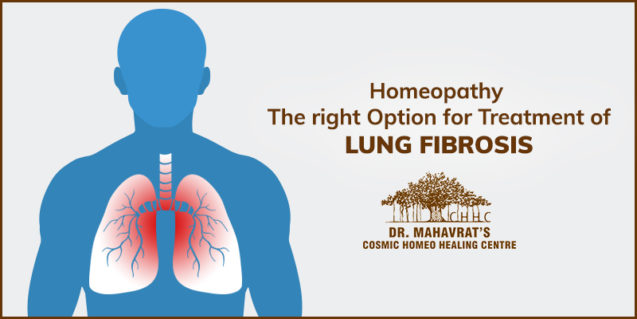 Homeopathy – The right Option for Treatment of Lung Fibrosis