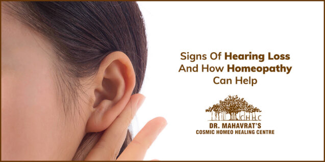 Signs of Hearing Loss and how Homeopathy can help